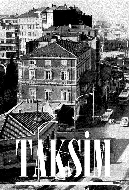 Eski Taksim Fotografları