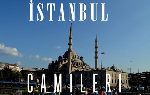 …Istanbul Camileri