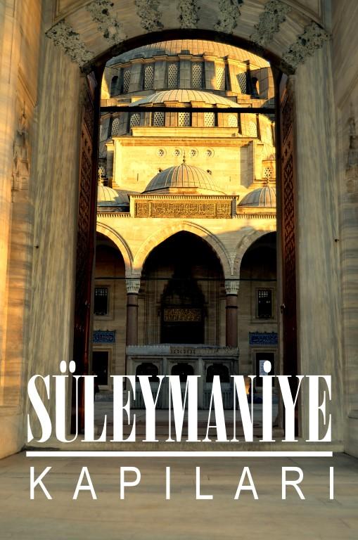 Süleymaniye'nin 20 Kapısı