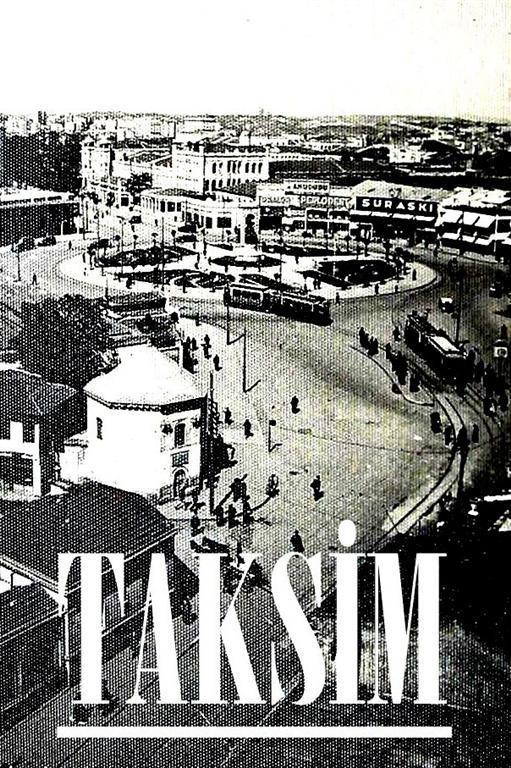 Eski Taksim Fotoğrafları